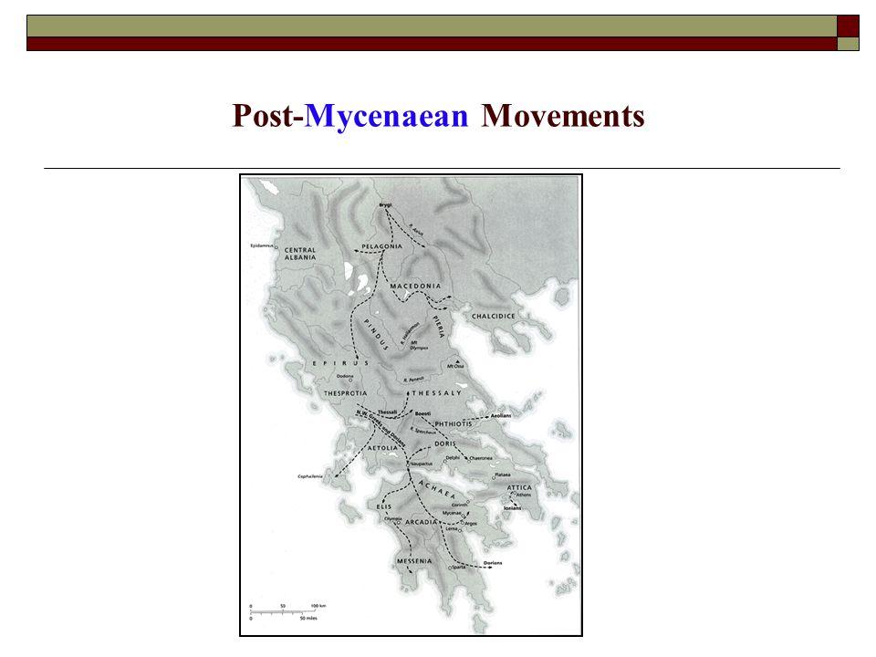 Post-Mycenaean Movements