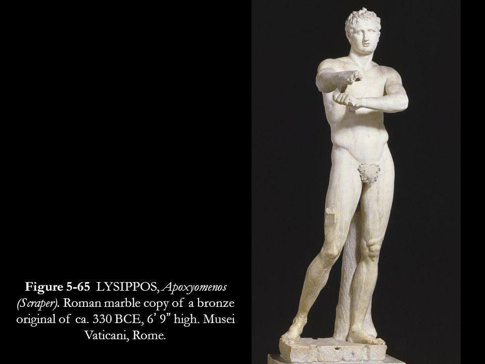 "53 Figure 5-65 LYSIPPOS, Apoxyomenos (Scraper). Roman marble copy of a bronze original of ca. 330 BCE, 6' 9"" high. Musei Vaticani, Rome."