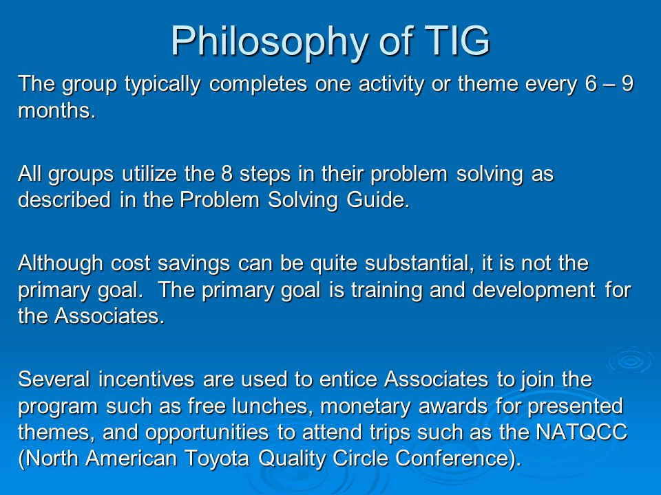 Pollution Prevention Basics: The Road to Cost Savings Problem Solving Techniques Team Improvement Groups (TIG) Basic - 101 Questions
