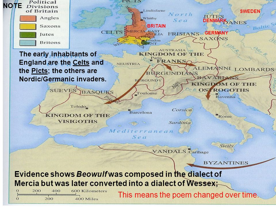 Evidence shows Beowulf was composed in the dialect of Mercia but was later converted into a dialect of Wessex; NOTE : The early inhabitants of England are the Celts and the Picts; the others are Nordic/Germanic invaders.
