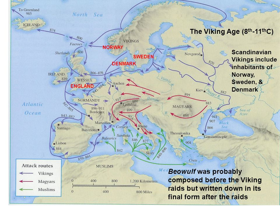 Beowulf was probably composed before the Viking raids but written down in its final form after the raids The Viking Age (8 th -11 th C) Scandinavian Vikings include inhabitants of Norway, Sweden, & Denmark NORWAY SWEDEN DENMARK ENGLAND