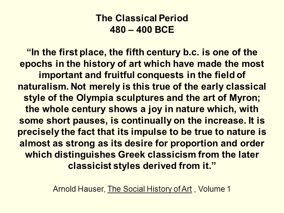The Classical Period is one of the most important periods for its influence on later styles and periods of art.