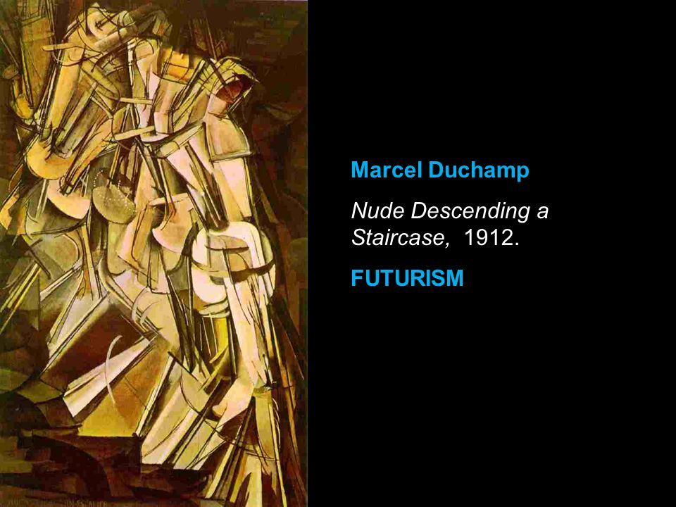Marcel Duchamp Nude Descending a Staircase, 1912. FUTURISM