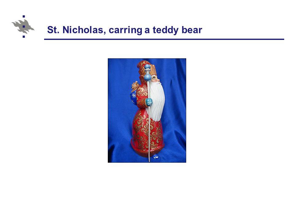 St. Nicholas, carring a teddy bear