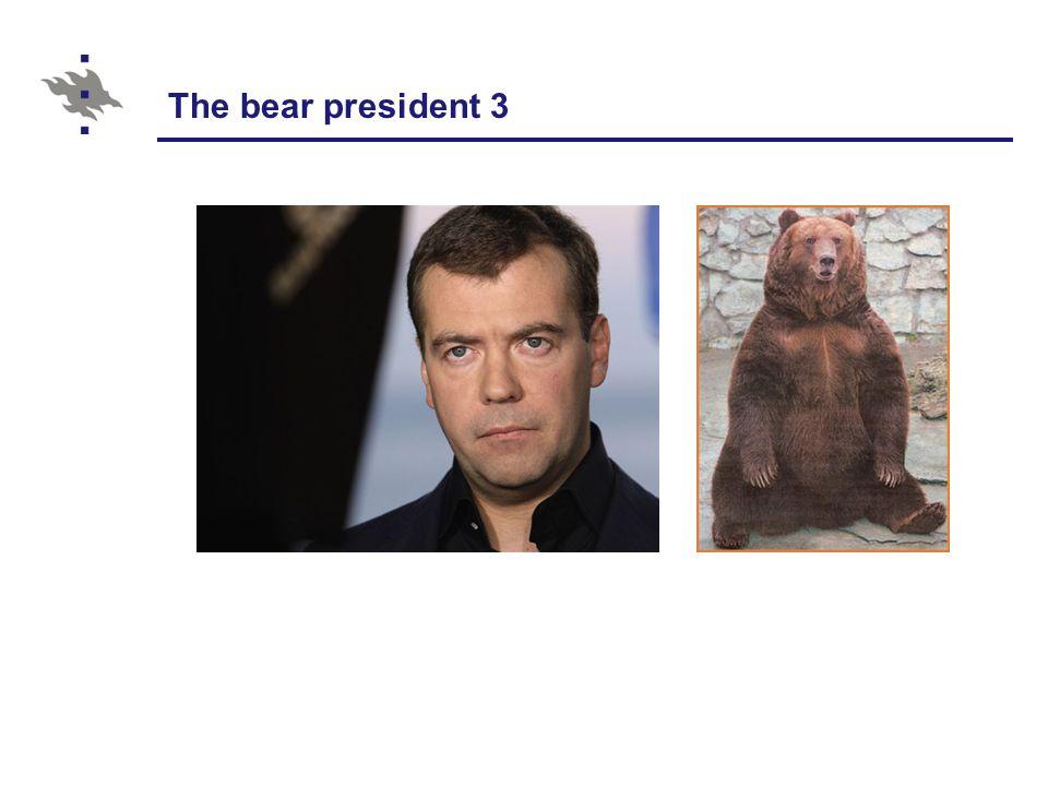 The bear president 3