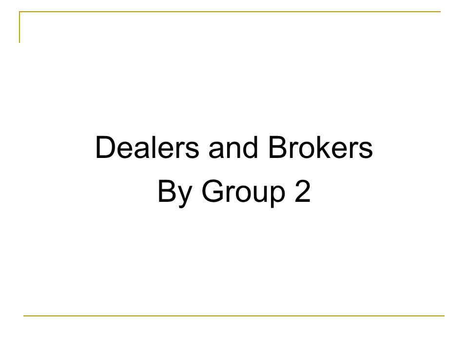Brokers An individual who is paid a commission for executing customer orders.