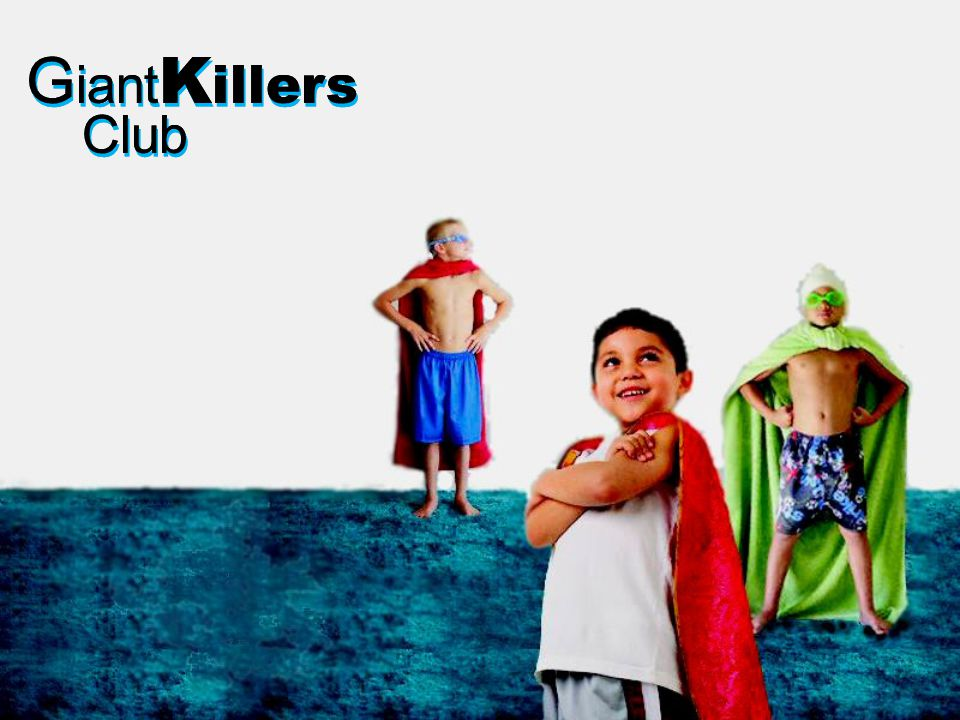 G iant K illers Club G iant K illers Club O nce again the Philistines were at war with Israel.