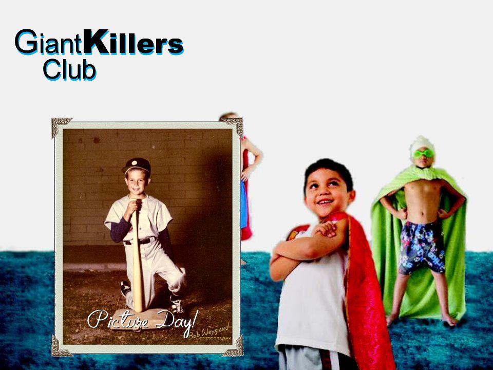 G iant K illers Club G iant K illers Club