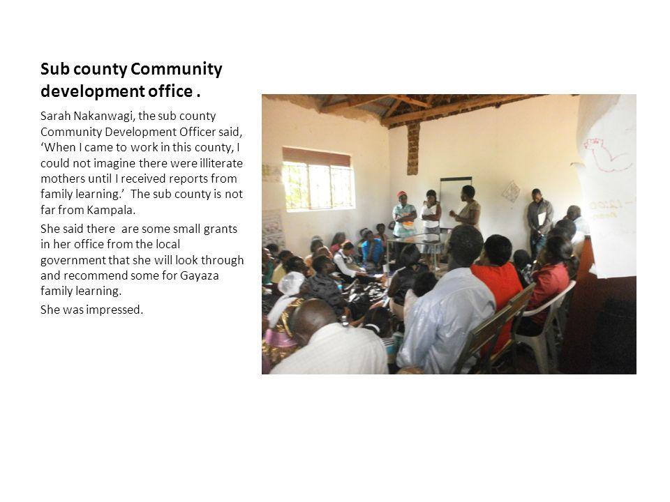 Sub county Community development office.