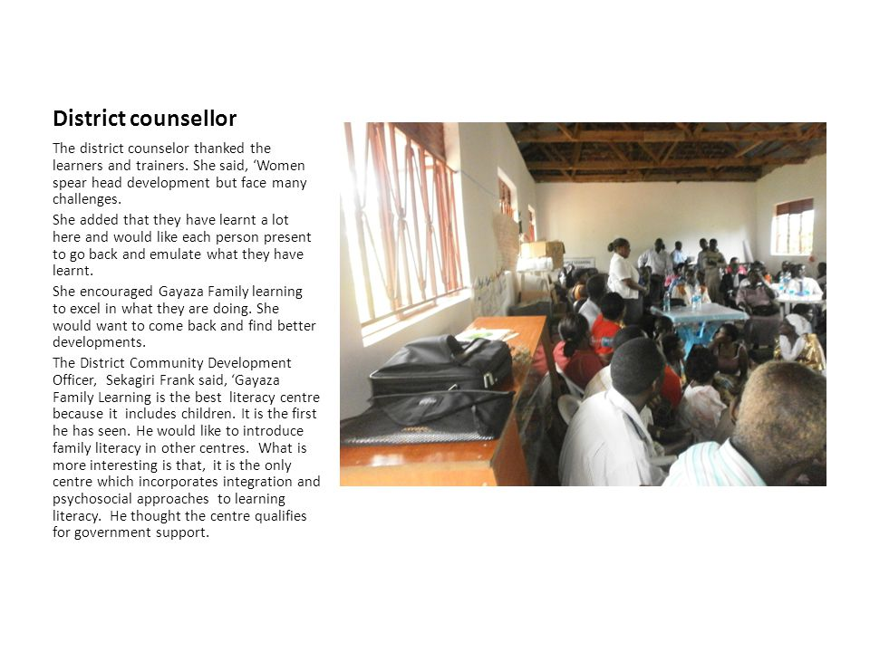 District counsellor The district counselor thanked the learners and trainers.