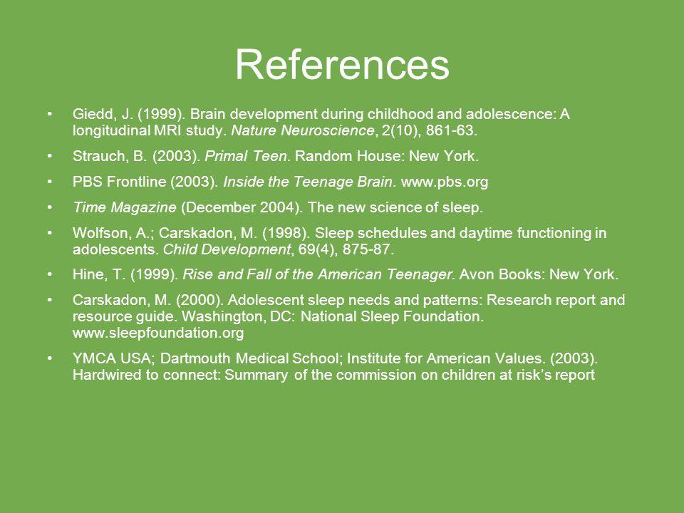 References Giedd, J. (1999).