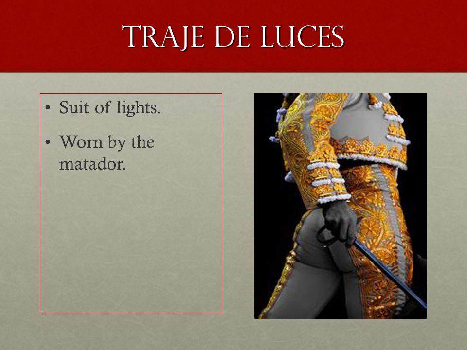 Traje de luces Suit of lights. Worn by the matador.