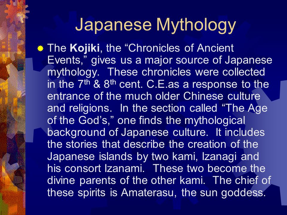 Summarizing historic Shinto Religion:  The Way of the Kami  Indigenously called Kami-no-michi instead of Shinto  Deep reverence to the gods and spi
