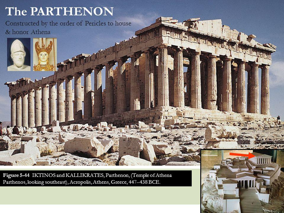 12 Figure 5-44 IKTINOS and KALLIKRATES, Parthenon, (Temple of Athena Parthenos, looking southeast), Acropolis, Athens, Greece, 447–438 BCE.