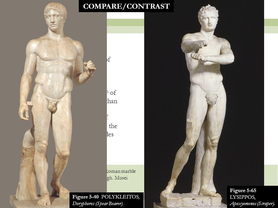 20 Figure 5-65 LYSIPPOS, Apoxyomenos (Scraper).Roman marble copy of a bronze original of ca.
