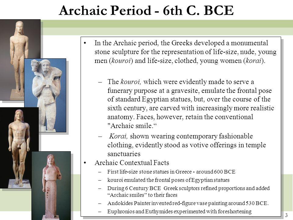3 Archaic Period - 6th C.