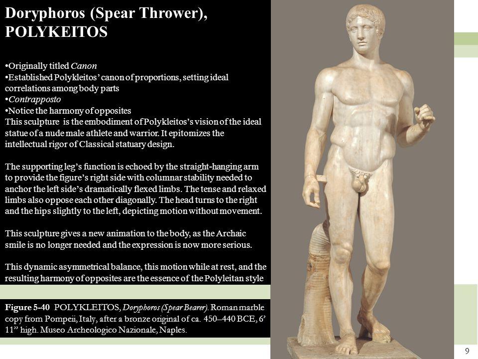 9 Figure 5-40 POLYKLEITOS, Doryphoros (Spear Bearer).