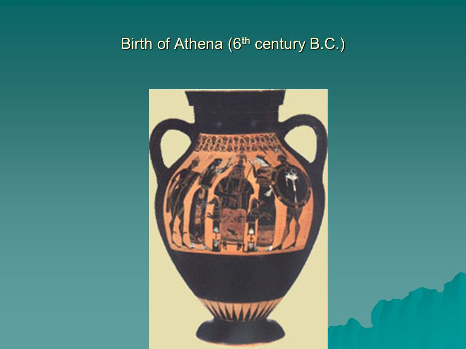 Birth of Athena (6 th century B.C.)