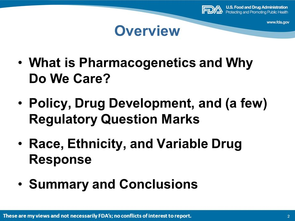 2 Overview What is Pharmacogenetics and Why Do We Care.