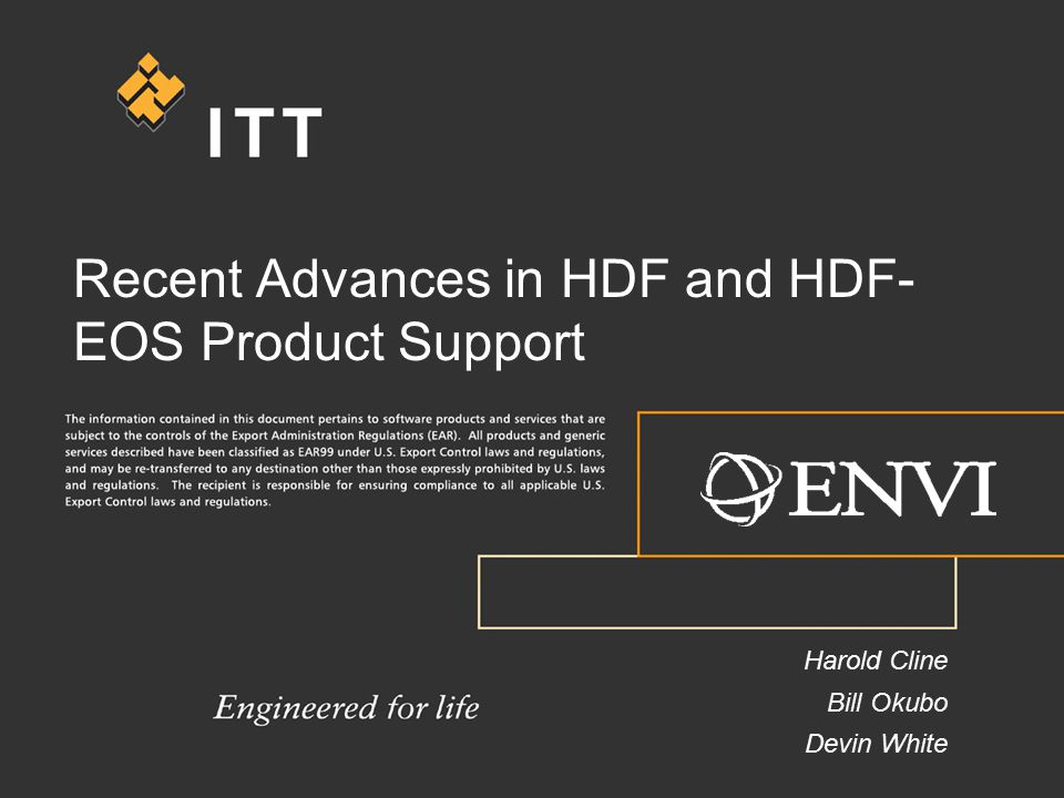 Recent Advances in HDF and HDF- EOS Product Support Harold Cline Bill Okubo Devin White