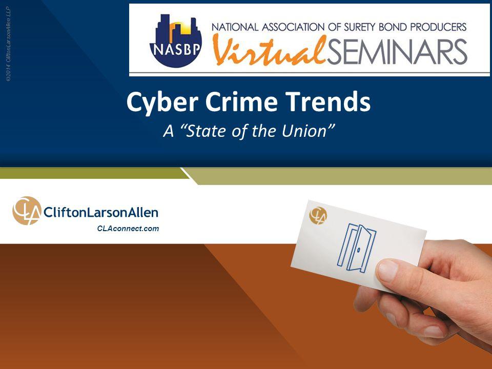 ©2014 CliftonLarsonAllen LLP 1.Strong Policies - Email use Website links Removable media Users vs Admin Insurance Ten Keys to Mitigate Risk 22