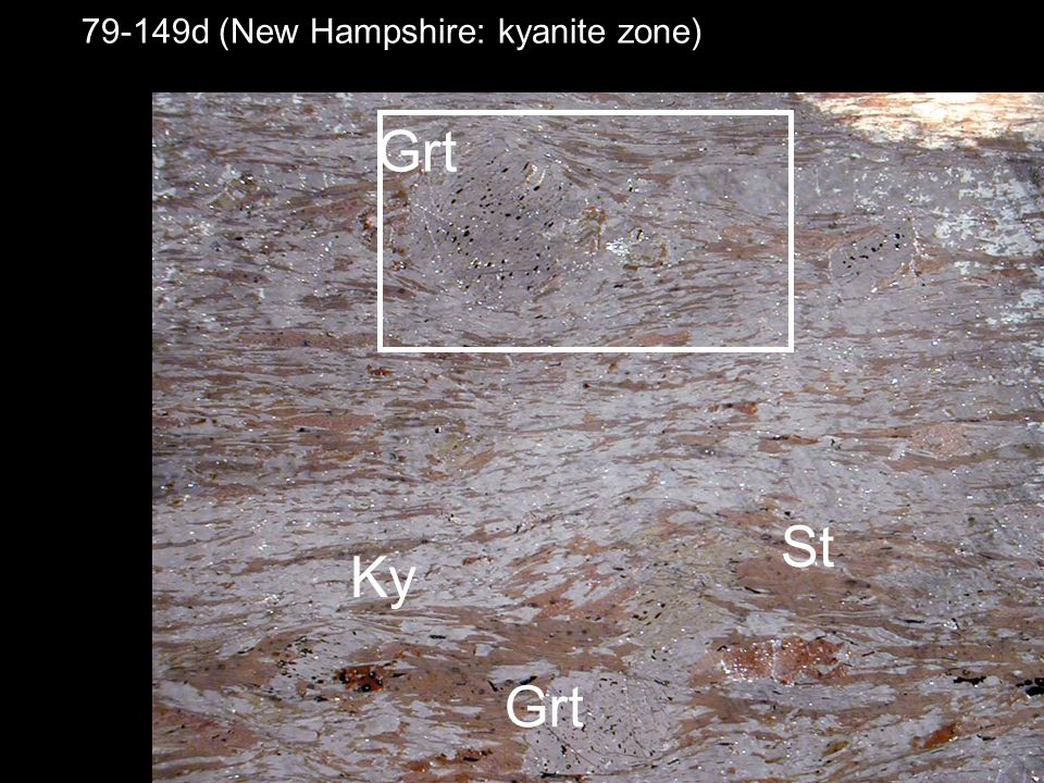 79-149d (New Hampshire: kyanite zone) Grt Ky St Grt
