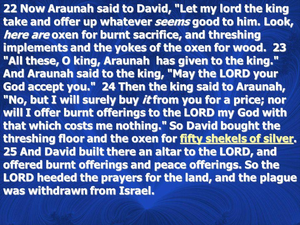 Araunah and Ornan Araunah and Ornan are the same person.