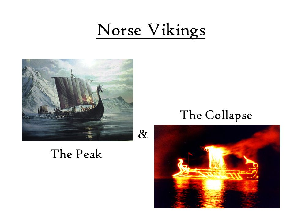Norse Vikings The Peak The Collapse &