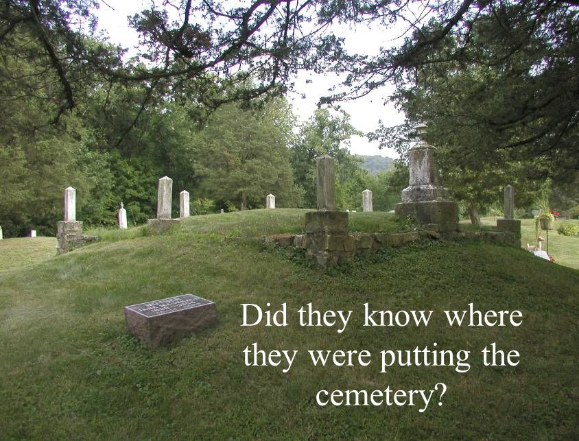 Did they know where they were putting the cemetery