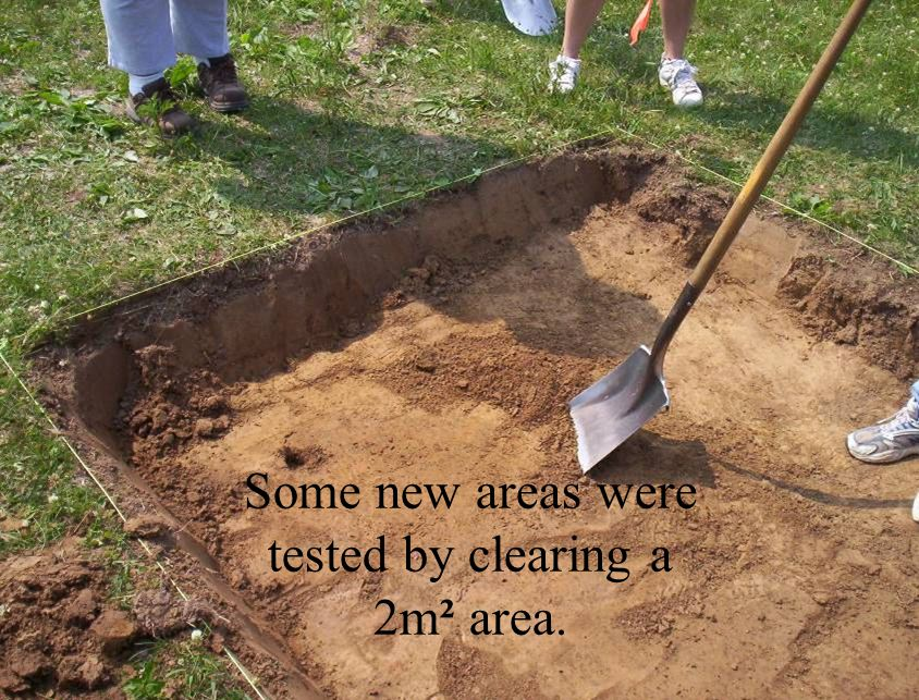 Some new areas were tested by clearing a 2m² area.