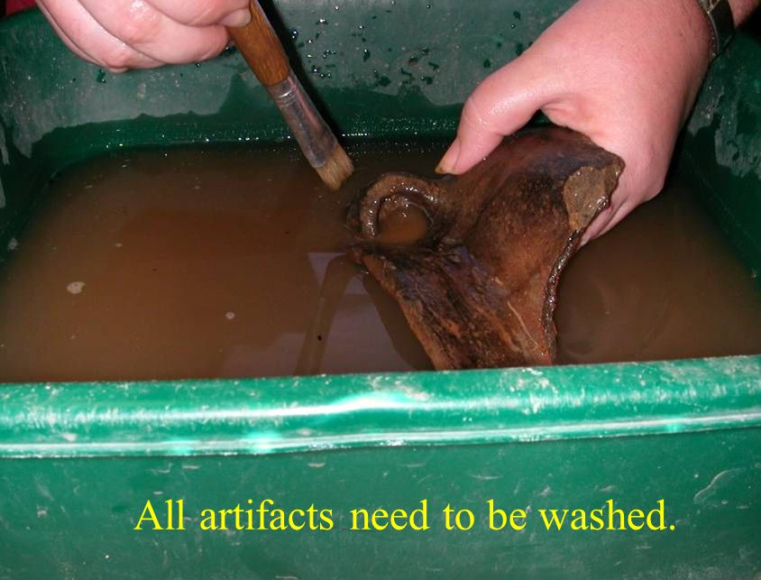 All artifacts need to be washed.