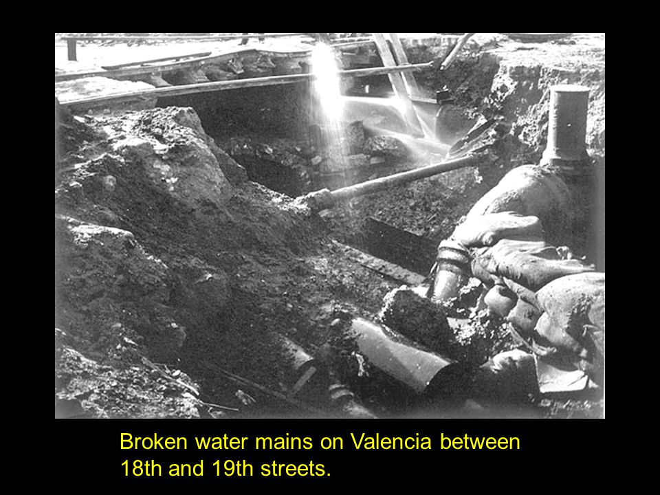 Broken water mains on Valencia between 18th and 19th streets.