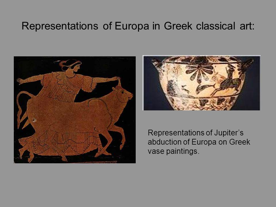 Representations of Europa in Greek classical art: Representations of Jupiter's abduction of Europa on Greek vase paintings.