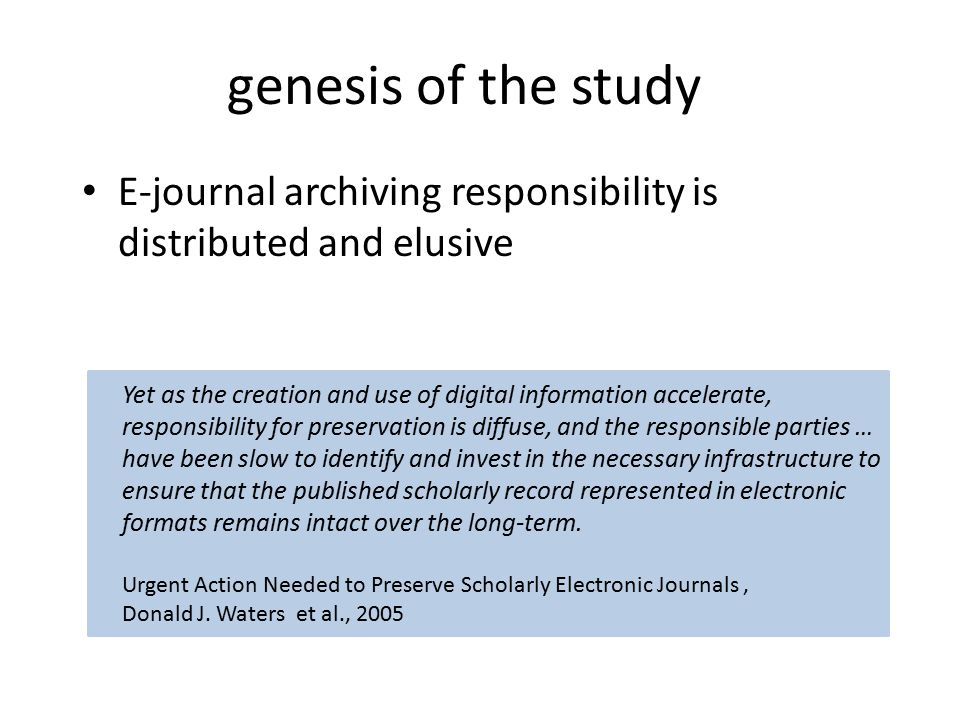 Yet as the creation and use of digital information accelerate, responsibility for preservation is diffuse, and the responsible parties … have been slo
