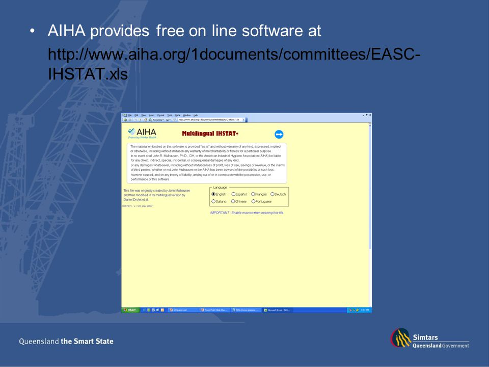 AIHA provides free on line software at http://www.aiha.org/1documents/committees/EASC- IHSTAT.xls
