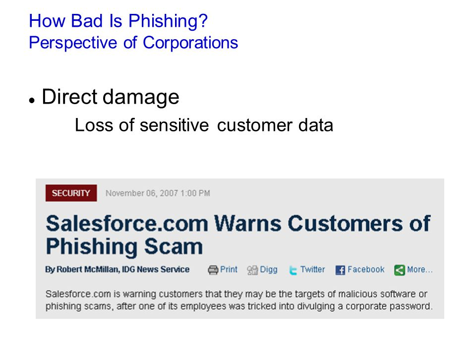 How Bad Is Phishing Perspective of Corporations Direct damage Loss of sensitive customer data