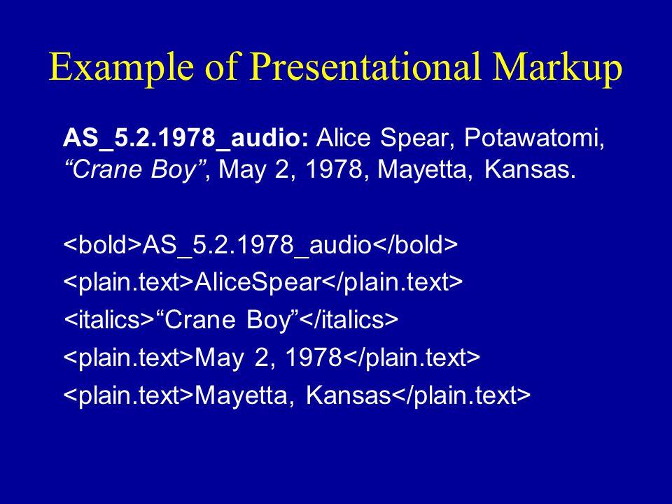 Example of Presentational Markup AS_5.2.1978_audio: Alice Spear, Potawatomi, Crane Boy , May 2, 1978, Mayetta, Kansas.