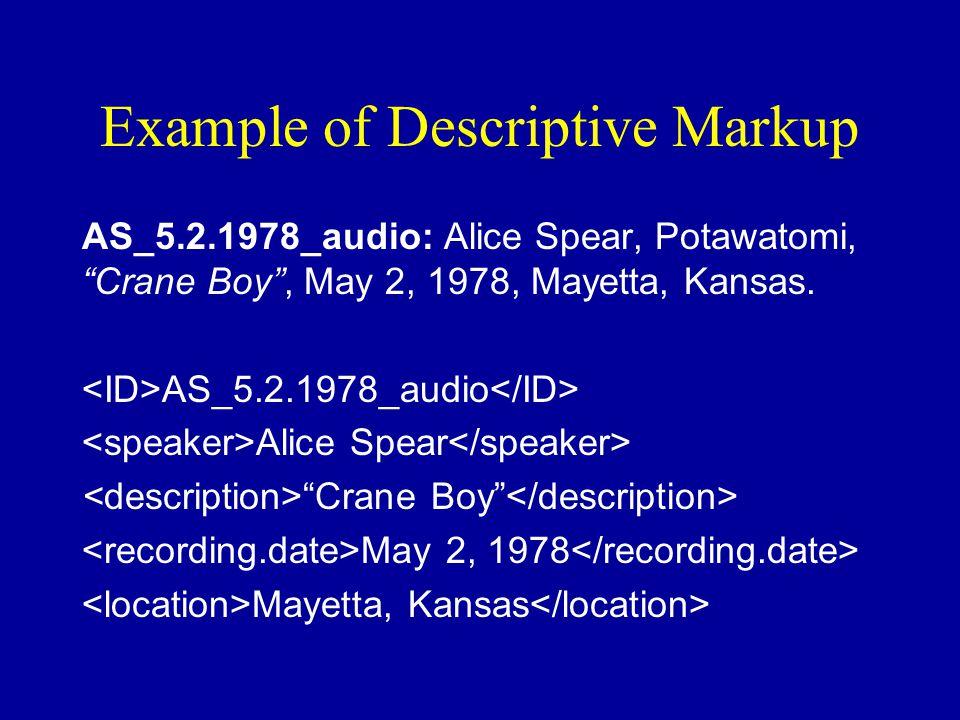 Example of Descriptive Markup AS_5.2.1978_audio: Alice Spear, Potawatomi, Crane Boy , May 2, 1978, Mayetta, Kansas.