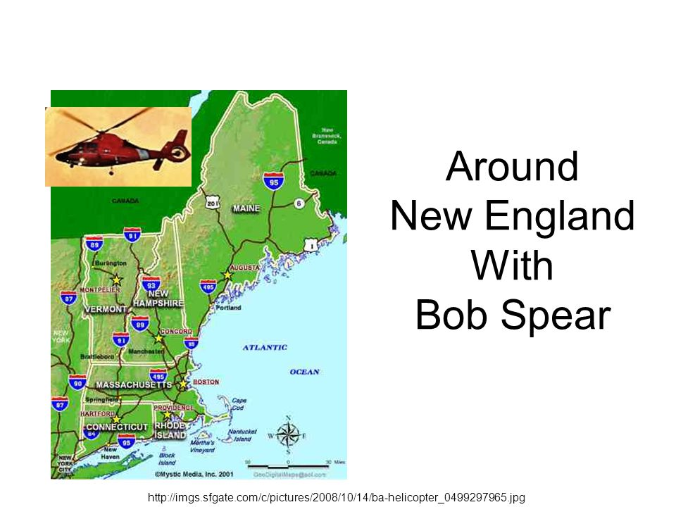 Around New England With Bob Spear http://imgs.sfgate.com/c/pictures/2008/10/14/ba-helicopter_0499297965.jpg
