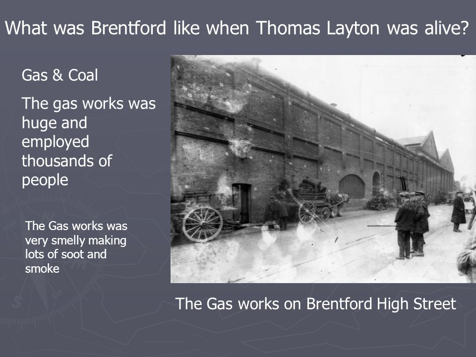 What was Brentford like when Thomas Layton was alive.
