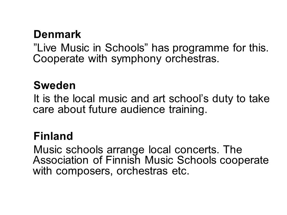 Denmark Live Music in Schools has programme for this.