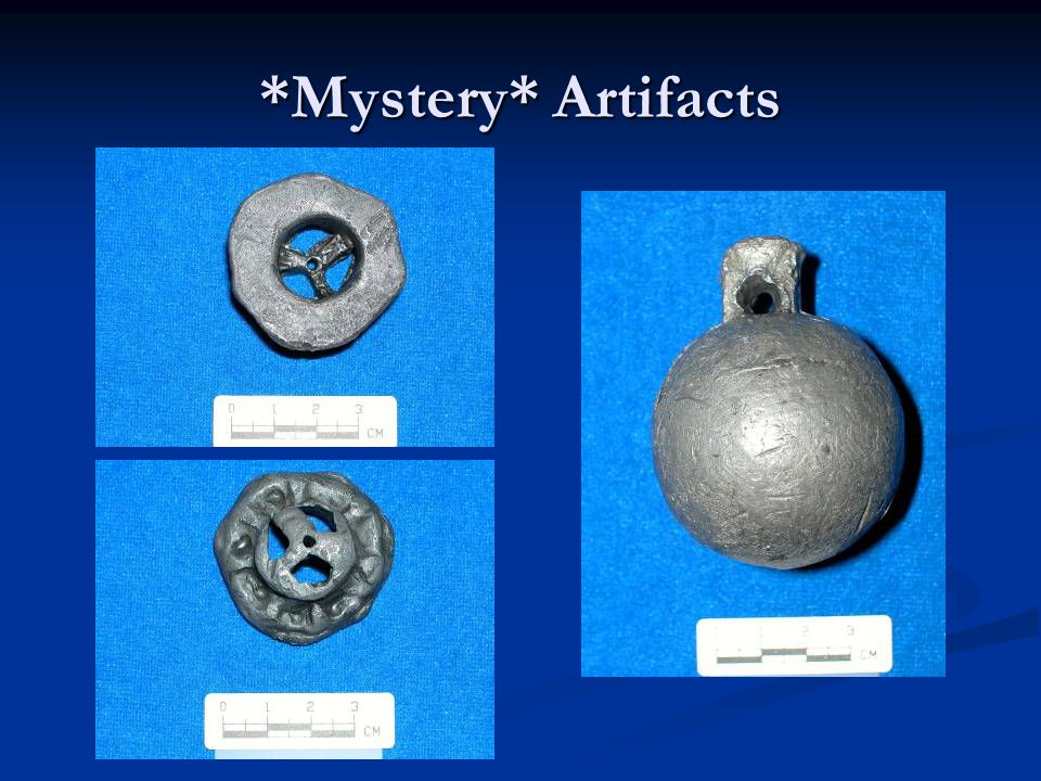 *Mystery* Artifacts