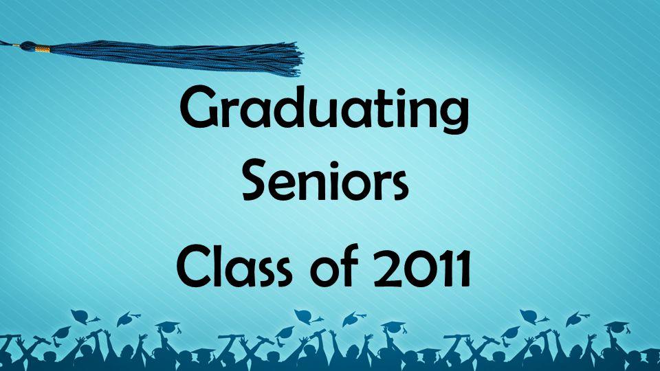 Graduating Seniors Class of 2011