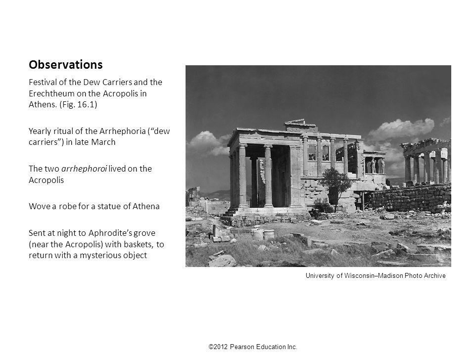 Fig.16.2 Birth of Erechthonius ©2012 Pearson Education Inc.