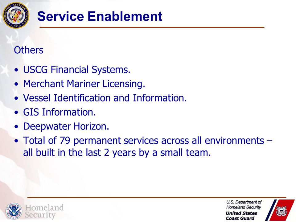 Service Enablement USCG Financial Systems. Merchant Mariner Licensing.