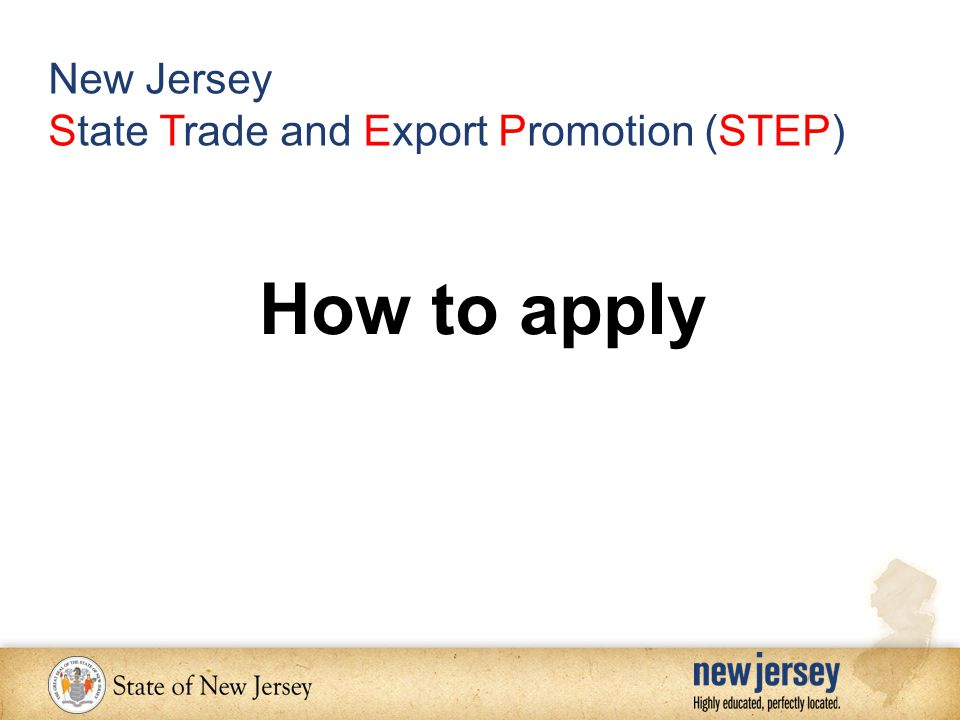 How to apply New Jersey State Trade and Export Promotion (STEP)