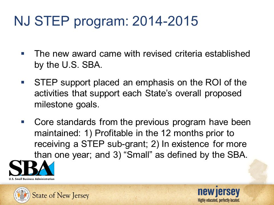 NJ STEP program: 2014-2015  The new award came with revised criteria established by the U.S.