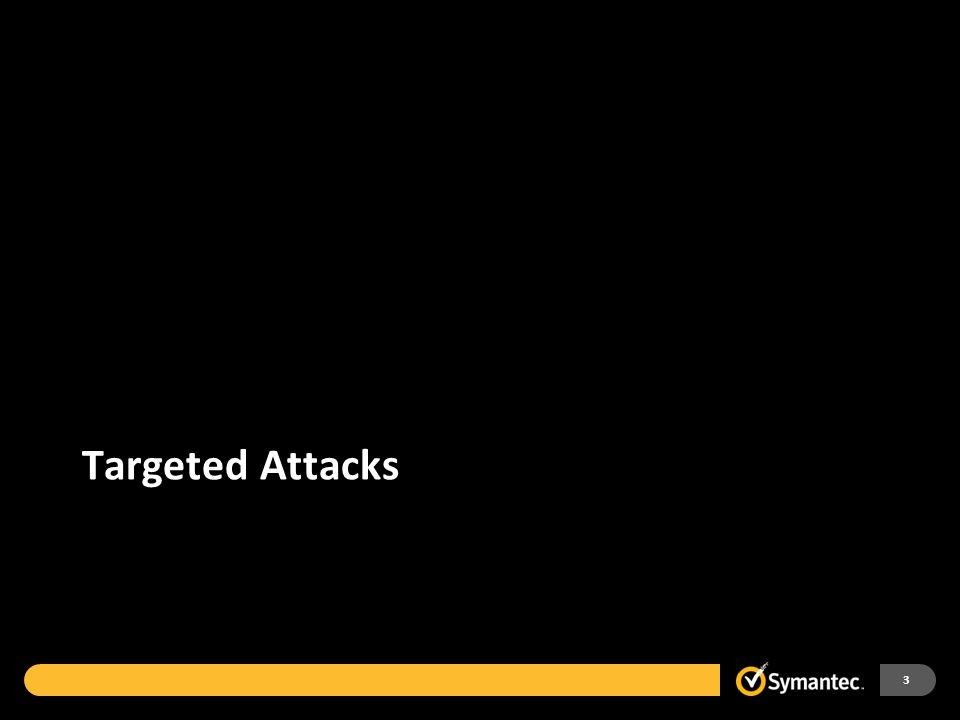 Targeted Attacks Defined 4 End goal is most commonly to capture and extract high value information, to damage brand, or to disrupt critical systems Broad term used to characterize threats targeted to a specific entity or set of entities Often crafted and executed to purposely be covert and evasive, especially to traditional security controls