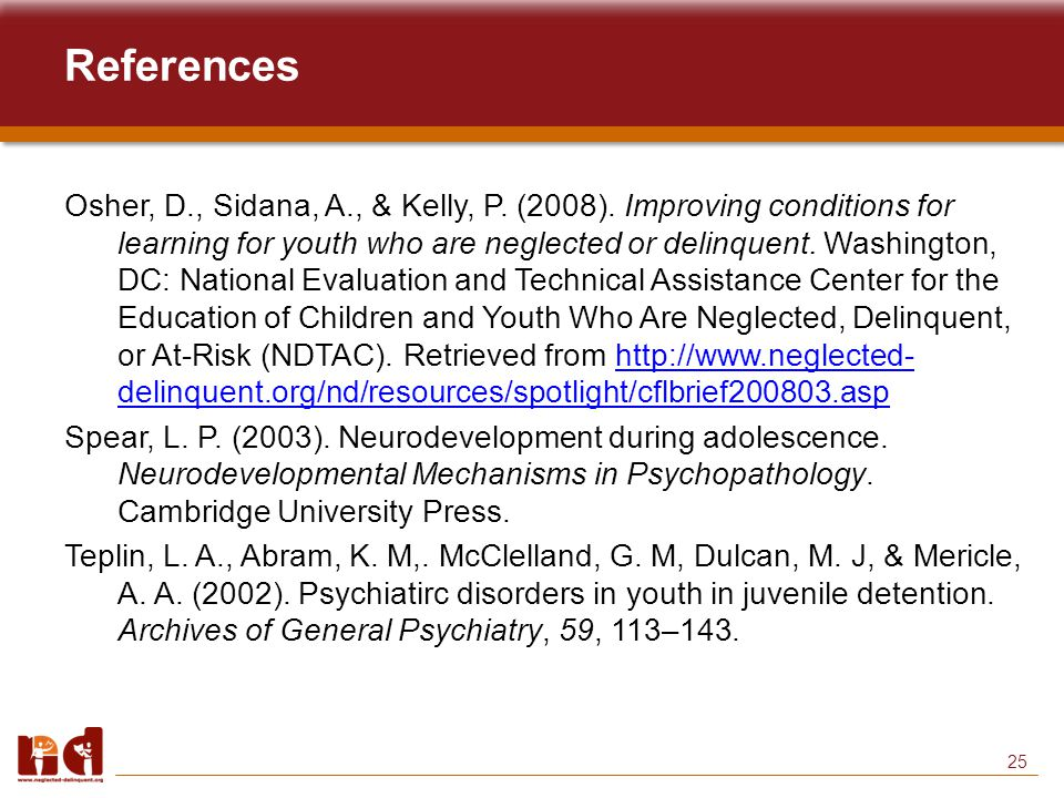 25 References Osher, D., Sidana, A., & Kelly, P. (2008).