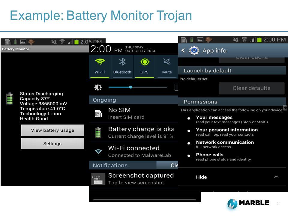 21 Example: Battery Monitor Trojan